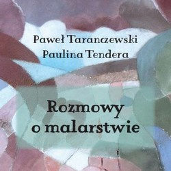 miniatura P. Taranczewski, P. Tendera, The Conversations about Painting